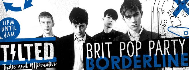 Tilted - Indie & Alternative Party: Britpop Party
