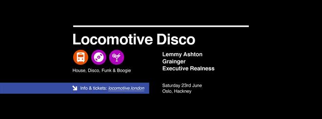 Locomotive Disco - Lemmy Ashton & Grainger