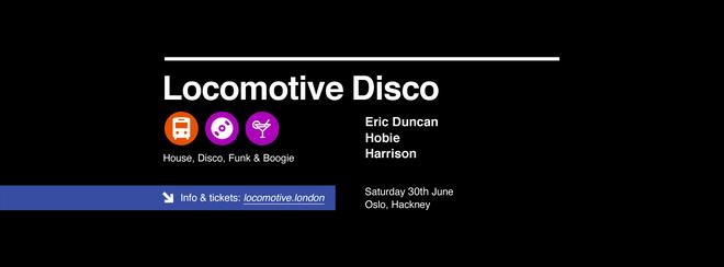 Locomotive Disco - Eric Duncan & Hobie