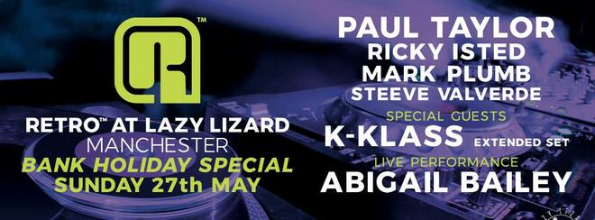 Retro: w/ special guests K-Klass & Abigail Bailey (live)
