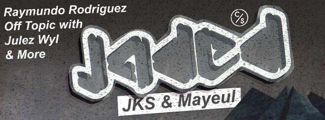 Jaded with JKS & Mayeul