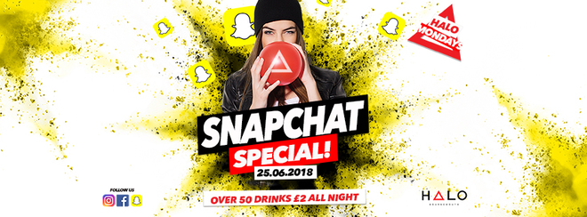 Snapchat Special 25.06.18 Halo Bournemouth