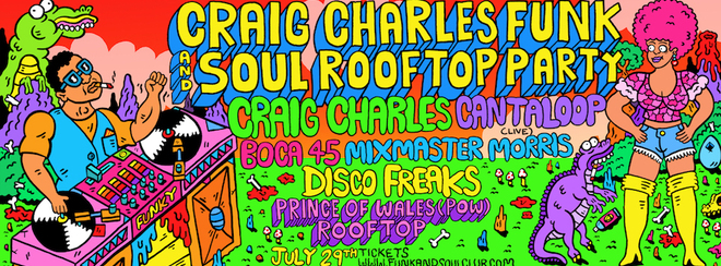 Craig Charles Funk & Soul Roof Top Party - London