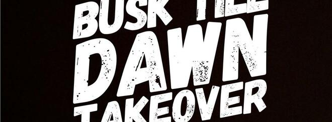 Busk Till Dawn & Player 2