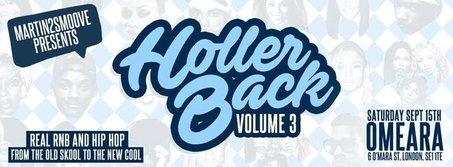 Holler Back – HipHop n R&B at Omeara London | Saturday Sept 15th