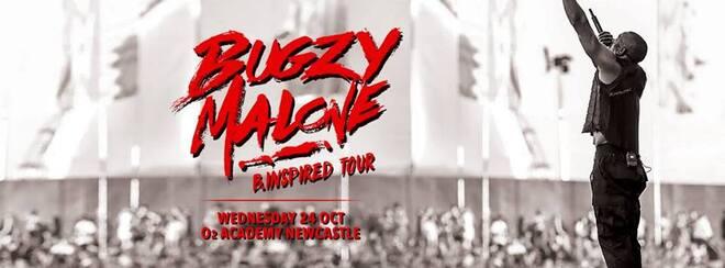BUGZY MALONE LIVE / O2 ACADEMY NEWCASTLE 2018