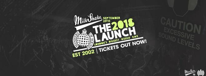 Ministry of Sound, Milkshake – The 2018 London Freshers Launch