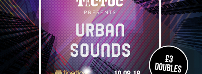 TIC TOC Fridays // Urban Sounds