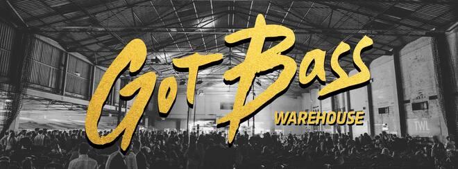 Got Bass Warehouse // 29th Sept