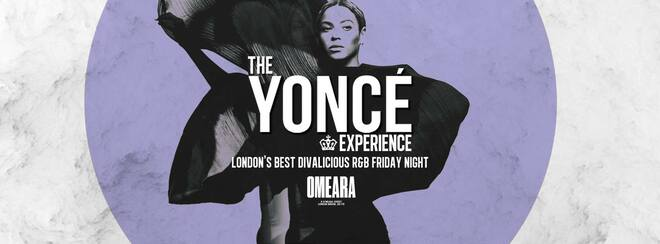 The Yoncé Experience – Friday August 17th | Omeara London #BeyAllNight