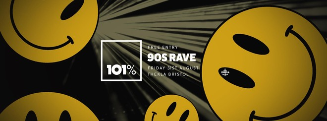 101% 90s Rave | Free Entry