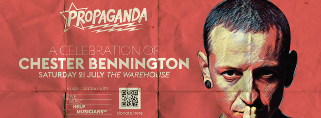 Propaganda Leeds – A Celebration Of Chester Bennington