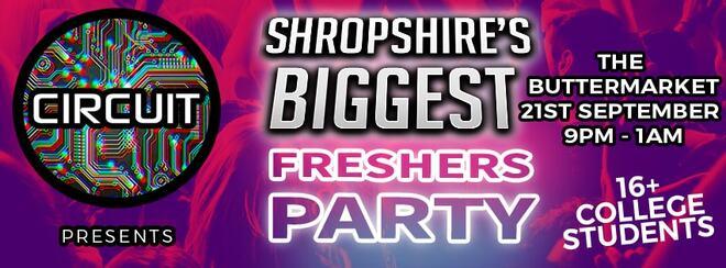 Shropshire's Biggest Freshers Party