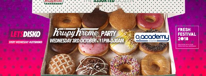 LetsDisko Krispy Kreme Party! O2 Academy Leicester. Weds 3rd Oct