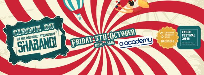 Cirque du Shabang! – O2 Academy Leicester – Friday 5th October