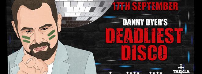Danny Dyer's Deadliest Disco