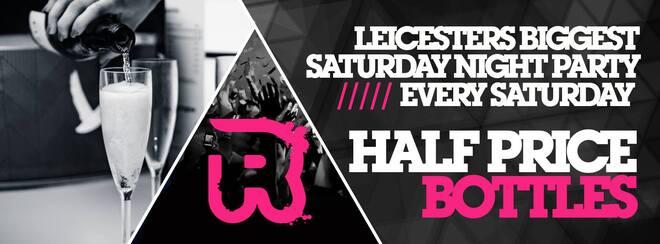 Half Price Bottles // Every Saturday // Club Republic