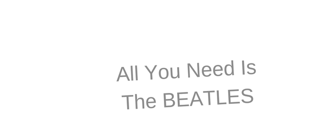 ​All You Need Is The Beatles – 50 Years of the White Album