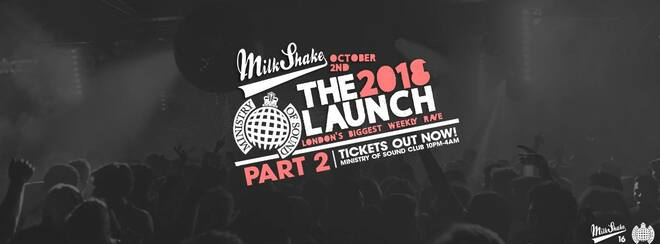 Milkshake, Ministry of Sound | Official Freshers Launch Part 2!