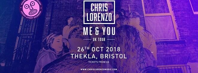 WAH - Chris Lorenzo Me And You UK Tour