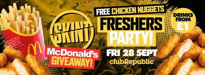 ★ Skint Fridays ★ McDonalds Giveaway Freshers Party ★ FREE CHICKEN NUGGETS ★