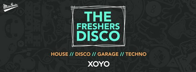 The Freshers Disco 👽 House x Techno x Disco x Garage | XOYO