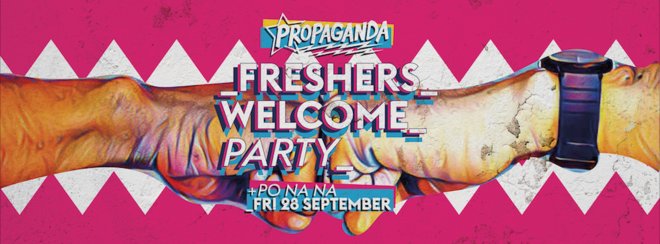 Propaganda Bath – Freshers Welcome Party!
