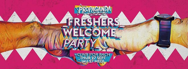 Propaganda Cardiff – Freshers Welcome Party!