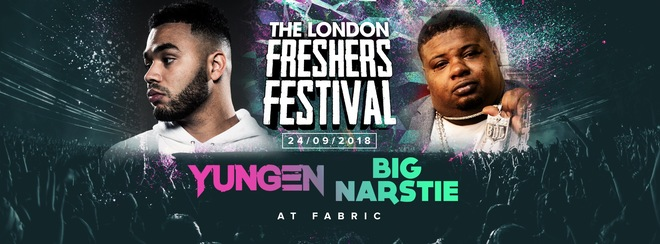 THE 2018 LONDON FRESHERS FESTIVAL at FABRIC ft. Yungen & Big Narstie!