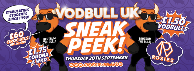 Vodbull Freshers Sneak Peek! 20th Sept! SOLD OUT! 200 TICKETS ON THE DOOR FROM 11PM!