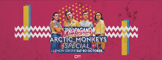 Propaganda Exeter – Arctic Monkeys Special!