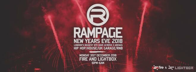 The Rampage Old School New Years Eve Rave - Fire & Lightbox