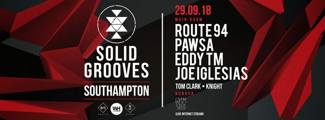 Solid Grooves • Route 94, Pawsa + More / Saturday 29th September