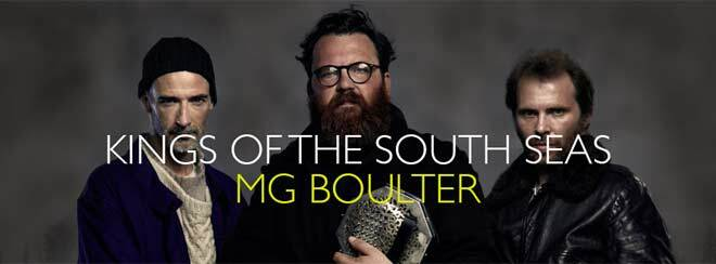 New Roots presents Kings of the South Seas and MG Boulter