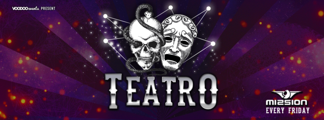 Teatro – Fridays at Mission