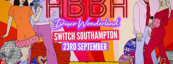 ABBA Disco Wonderland: Southampton // TOMORROW – Final Tickets