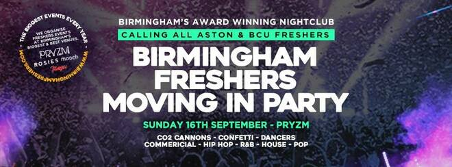THE 2018 BIRMINGHAM FRESHERS MOVING IN PARTY!
