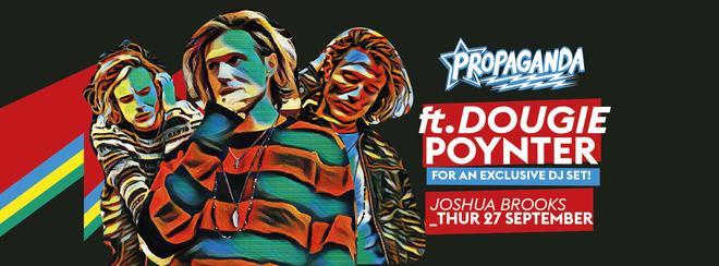 Propaganda Manchester – Dougie Poynter (Former McFly/ Ink) DJ Set