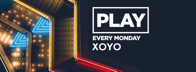 Play Every Monday at XOYO!