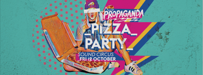 Propaganda Bournemouth – Pizza Party!