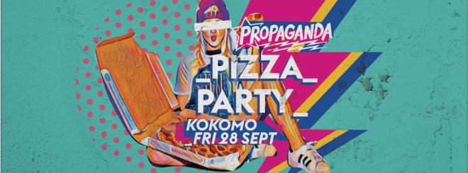 Propaganda Glasgow – Pizza Party!