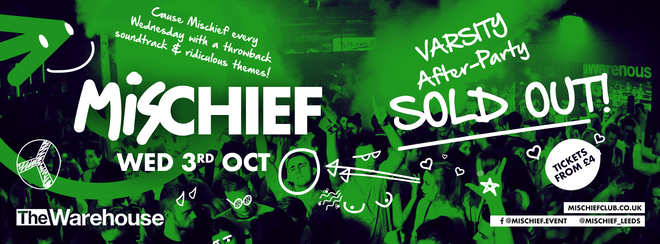 SOLD OUT – Mischief   Varsity After-Party