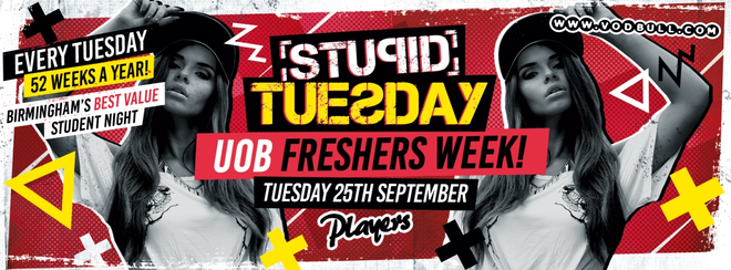 Stuesday – UoB Freshers Week – Sold Out!