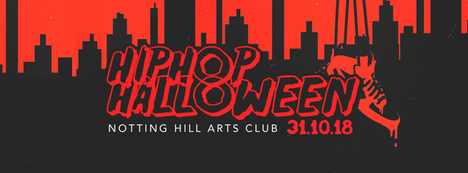 The HipHop Halloween | Wednesday 31st - Notting Hill Arts Club