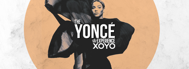 The Yoncé Experience - October 24th | XOYO :  #BeyAllNight