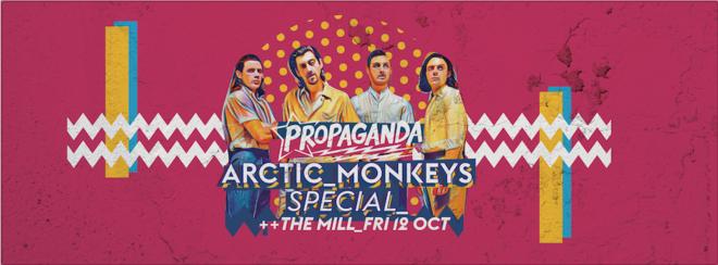 Propaganda Birmingham – Arctic Monkeys Special!