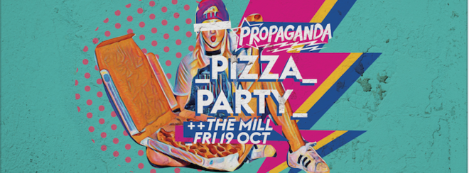 Propaganda Birmingham – Pizza Party!