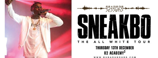"RUB A DUB DUB / SNEAKBO LIVE ""ALL WHITE TOUR"" / O2 ACADEMY2 NEWCASTLE"
