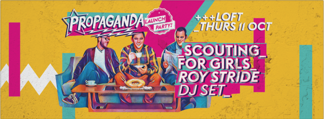 Propaganda Durham – Launch Party With Scouting For Girls' Roy Stride (DJ Set)!