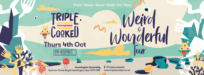 Triple Cooked: Leamington Spa – Weird & Wonderful